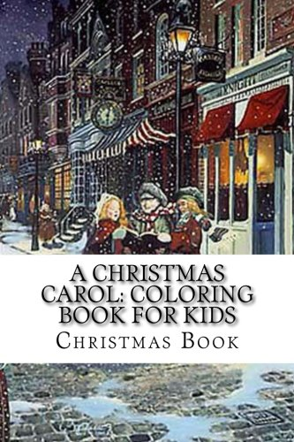 A Christmas Carol: Coloring Book For Kids