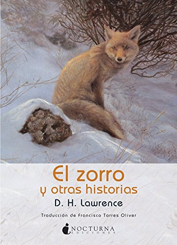 - El zorro y otras historias / The Fox, The Captain's Doll, The Ladybird (Spanish Edition)