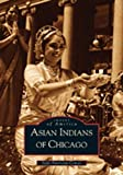 Asian Indians of Chicago, Indo-American Center Staff, 0738519987