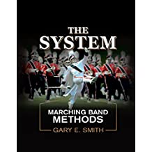 The System: Marching Band Methods