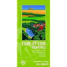 EURE-ET-LOIR-CHARTRES (CHARTRES, LA BEAUCE, MAINTENON, VALLÉE D...)