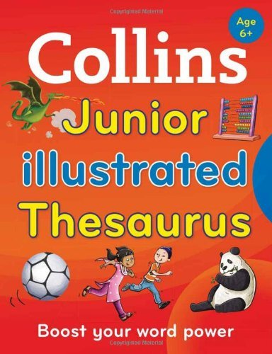 Collins Junior Illustrated Thesaurus [Second Edition] (Collins Primary Dictionaries) by Collins Dictionaries ()