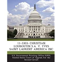 11-3303: CHRISTIAN LOUBOUTIN S.A. V. YVES SAINT LAURENT AMERICA INC
