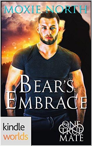 One True Mate: Bear's Embrace (Kindle Worlds Novella)