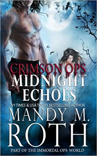 Book Midnight Echoes: Part of the Immortal Ops Series World
