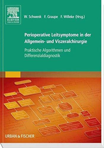perioperative-leitsymptome-in-der-allgemein-und-viszeralchirurgie-praktische-algorithmen-und-differenzialdiagnostik