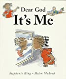 Dear God, It's Me, Stephanie King, 0687014972