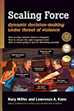 Scaling Force: Dynamic Decision Making Under Threat of Violence
