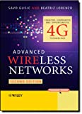 Advanced Wireless Networks, Savo Glisic and Beatriz Lorenzo, 047074250X