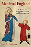 img - for Medieval England: Its Social and Economic Origins and Development book / textbook / text book