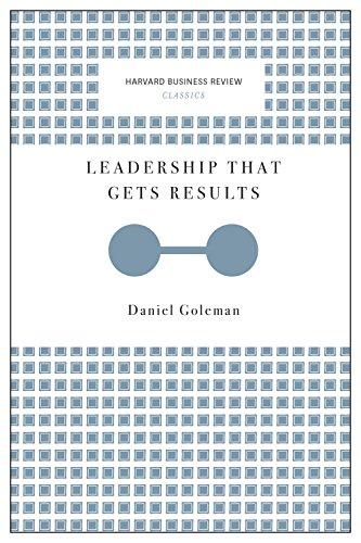 Leadership That Gets Results (Harvard Business Review Classics) [Daniel Goleman] (Tapa Blanda)