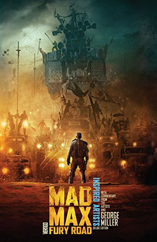 Mad Max: Fury Road: INSPIRED ARTISTS Deluxe Edition (Mad Max: Fury Road (2015))