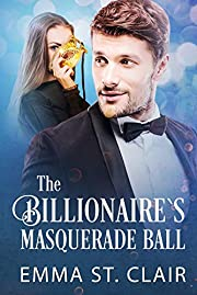 The Billionaire's Masquerade Ball (The Billionaire Surprise Book 4)