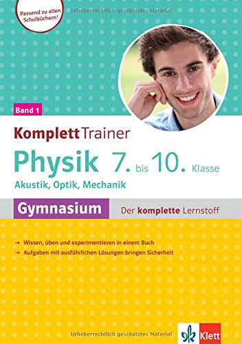 Klett KomplettTrainer Gymnasium Physik 7. 10. Klasse Band 1  Akustik Optik Mechanik Der Komplette Lernstoff