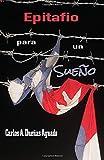 Epitafio para un sueño (Spanish Edition)