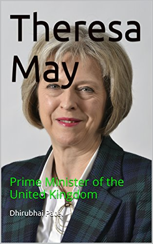 Theresa May: Prime Minister of the United Kingdom
