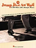 Jump, Jive An' Wail and 20 Other Hot Swingin' Tunes, Hal Leonard, 0634012681