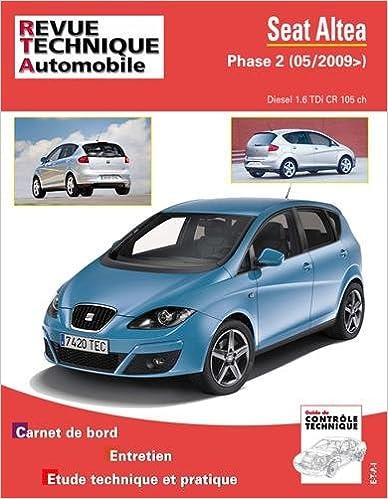 En ligne téléchargement Rta hs 012.1 Seat Altea phase 2 (05/2009>) 1.6 tdi pdf