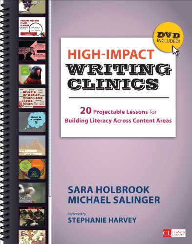 High-Impact Writing Clinics: 20 Projectable Lessons for Building Literacy Across Content Areas (Corwin Literacy) (Close Reading Exercises For High School Students)