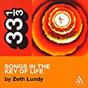 Stevie Wonder's Songs in the Key of Life (33 1/3 Series) Audiobook by Zeth Lundy Narrated by Allyson Johnson