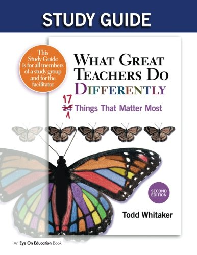 Study Guide: What Great Teachers Do Differently, 2nd Edition: 17 Things That Matter Most
