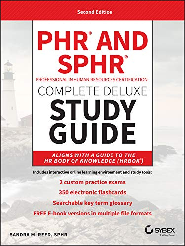 PHR and SPHR Professional in Human Resources Certification Complete Deluxe Study Guide: 2018 Exams