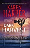 Dark Harvest (Maplecreek Amish Trilogy)