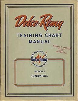 delco remy training chart manual section e generators dr 5133e rh amazon com Delco Remy Voltage Regulator Schematic Delco Remy Alternator Wiring Diagram