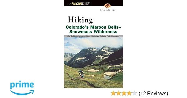Hiking Colorado's Maroon Bells-Snowmass Wilderness (Regional Hiking