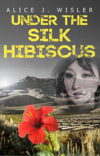 Under the Silk Hibiscus by [Wisler, Alice J.]