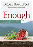 Enough Stewardship Program Guide Revised Edition with Flash Drive: Discovering Joy through Simplicity and Generosity