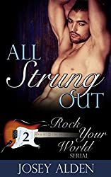 All Strung Out: Rock Your World #2 (English Edition)