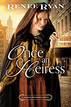 Once an Heiress (Gilded Promises) by [Ryan, Renee]