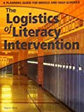 The Logistics of Literacy Intervention, Joanne Klepeis Allain, 1602180210