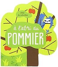 A l'abri du pommier par Chloé du Colombier