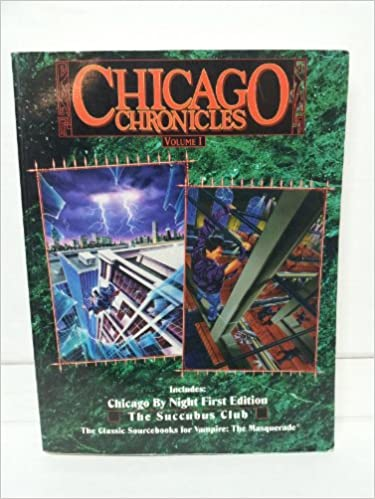 OP Chicago Chronicles 1 (Vampire: The Masquerade Novels) (v  1