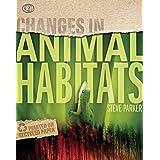 Animal Habitats (Changes in)
