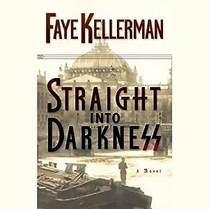Straight into Darkness Audiobook