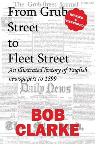 From Grub Street to Fleet Street by Brand: Revel Barker