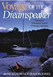 img - for Voyage of the Dreamspeaker: Vancouver--Desolation Sound Cruising Highlights book / textbook / text book