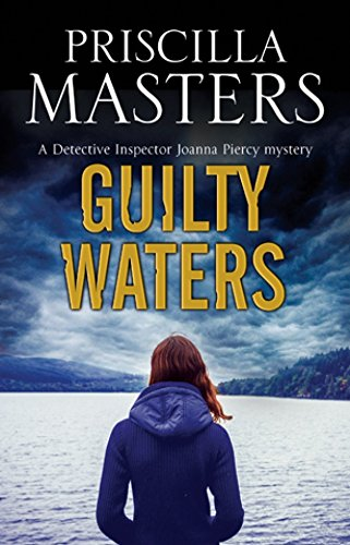 Guilty Waters: A British police procedural (A Joanna Piercy Mystery) pdf epub