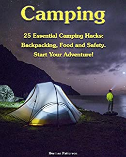 Amazon.com: Camping: 25 Essential Camping Hacks ...
