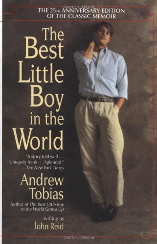 The Best Little Boy in the World: The 25th Anniversary Edition of the Classic Memoir