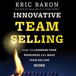 Innovative Team Selling Audiobook