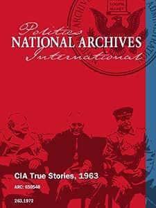 CIA True Stories, 1963