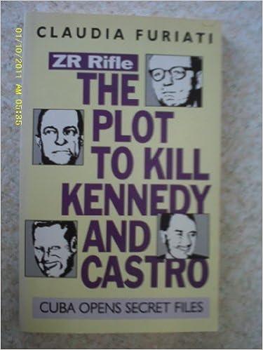 ZR Rifle: Plot to Kill Kennedy and Castro