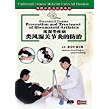 Traditional Chinese Medicine Cures All Diseases - Rheumatoid Disease-Prevention and Treatment of Rheumatoid Arthritis by Lou Yuqian, Lou Yunfeng DVD