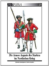 Die Armee Augusts des Starken im Nordischen Krieg