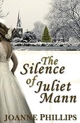 The Silence of Juliet Mann: A Christmas Novelette (English Edition)