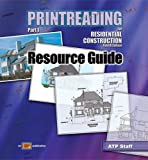 Printreading for Residential Construction : Resource Guide, Proctor, Thomas E. and Toenjes, Leonard P., 0826904114